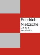 Friedrich Nietzsche Principais Ideias
