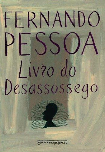 Livro Da Semana O Livro Do Desassossego Fernando Pessoa Colunas