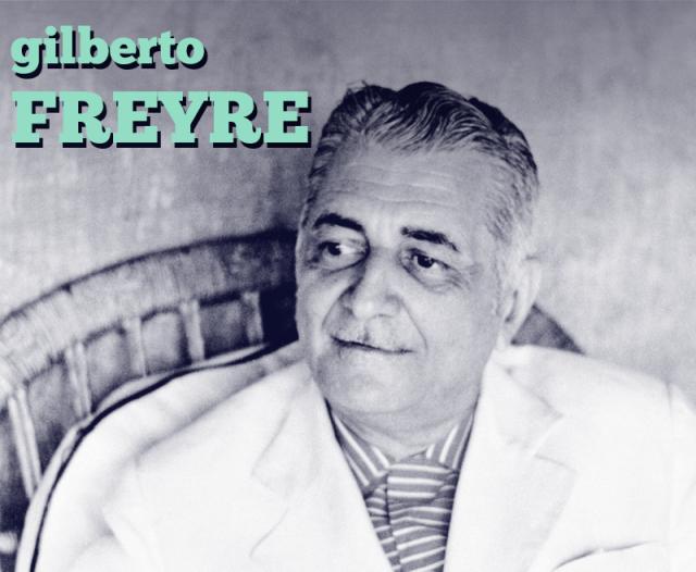 Gilberto Freyre, de importância crucial para a sociologia brasileira.